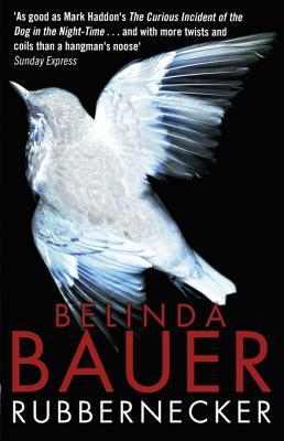 [PDF] [EPUB] Rubbernecker Download by Belinda Bauer