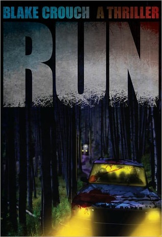 [PDF] [EPUB] Run Download by Blake Crouch