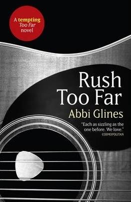 [PDF] [EPUB] Rush Too Far (Too Far, #4; Rosemary Beach, #4) Download by Abbi Glines