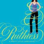 [PDF] [EPUB] Ruthless (Pretty Little Liars, #10) Download