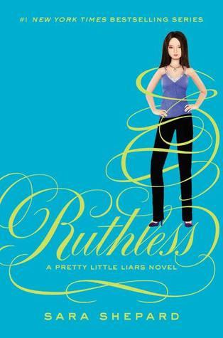 [PDF] [EPUB] Ruthless (Pretty Little Liars, #10) Download by Sara Shepard