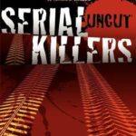 [PDF] [EPUB] Serial Killers Uncut Download
