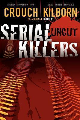 [PDF] [EPUB] Serial Killers Uncut Download by Blake Crouch