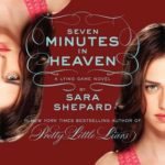[PDF] [EPUB] Seven Minutes in Heaven (The Lying Game, #6) Download