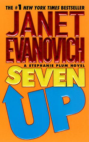 [PDF] [EPUB] Seven Up (Stephanie Plum, #7) Download by Janet Evanovich