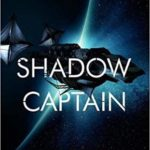 [PDF] [EPUB] Shadow Captain (Revenger, #2) Download