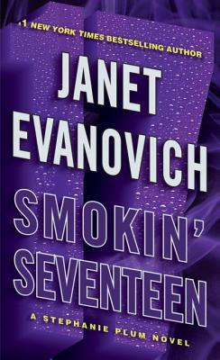 [PDF] [EPUB] Smokin' Seventeen (Stephanie Plum, #17) Download by Janet Evanovich