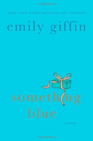 [PDF] [EPUB] Something Blue (Darcy and Rachel, #2) Download by Emily Giffin