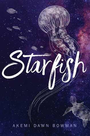 [PDF] [EPUB] Starfish Download by Akemi Dawn Bowman