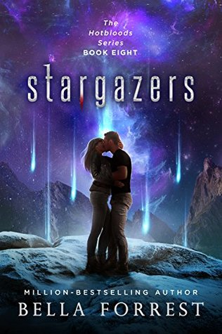 [PDF] [EPUB] Stargazers (Hotbloods #8) Download by Bella Forrest