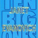 [PDF] [EPUB] Ten Big Ones (Stephanie Plum, #10) Download