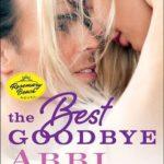 [PDF] [EPUB] The Best Goodbye (Rosemary Beach, #12) Download
