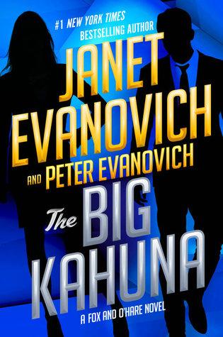 [PDF] [EPUB] The Big Kahuna (Fox and O'Hare #6) Download by Janet Evanovich