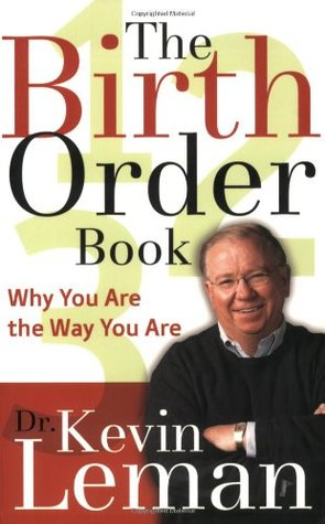[PDF] [EPUB] The Birth Order Book: Why You Are the Way You Are Download by Kevin Leman