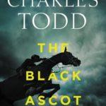 [PDF] [EPUB] The Black Ascot (Inspector Ian Rutledge #21) Download