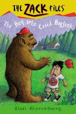 [PDF] The Boy Who Cried Bigfoot (The Zack Files #19) Download by Dan Greenburg