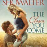 [PDF] [EPUB] The Closer You Come (The Original Heartbreakers, #1) Download