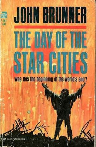 [PDF] [EPUB] The Day of the Star Cities Download by John Brunner