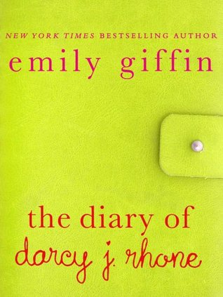 [PDF] [EPUB] The Diary of Darcy J. Rhone (Darcy and Rachel #0.5) Download by Emily Giffin