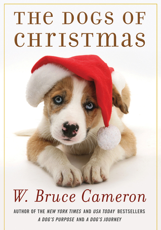 [PDF] [EPUB] The Dogs of Christmas Download by W. Bruce Cameron