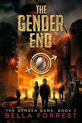 [PDF] [EPUB] The Gender End (The Gender Game, #7) Download by Bella Forrest