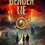 [PDF] [EPUB] The Gender Lie (The Gender Game, #3) Download
