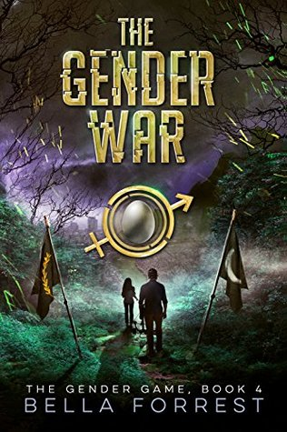[PDF] [EPUB] The Gender War (The Gender Game, #4) Download by Bella Forrest