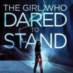 [PDF] [EPUB] The Girl Who Dared to Stand (The Girl Who Dared to Think #2) Download