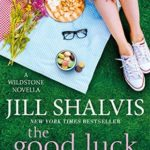 [PDF] [EPUB] The Good Luck Sister (Wildstone, #1.5) Download