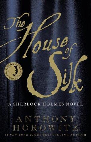 [PDF] [EPUB] The House of Silk (Sherlock Holmes, #1) Download by Anthony Horowitz