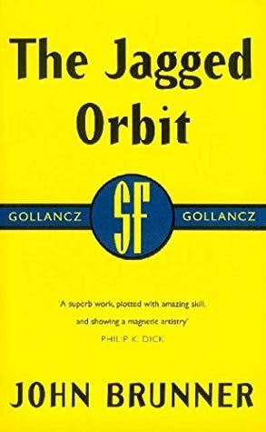 [PDF] [EPUB] The Jagged Orbit Download by John Brunner