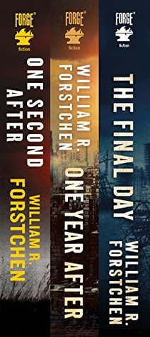 [PDF] [EPUB] The John Matherson Series: (One Second After, One Year After, The Final Day) (A John Matherson Novel) Download by William R. Forstchen