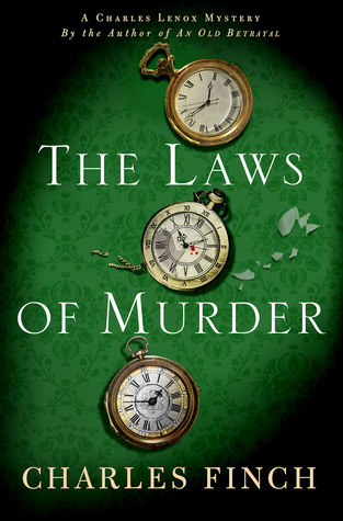 [PDF] [EPUB] The Laws of Murder: A Charles Lenox Mystery Download by Charles Finch