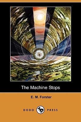 [PDF] [EPUB] The Machine Stops Download by E.M. Forster