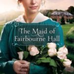[PDF] [EPUB] The Maid of Fairbourne Hall Download