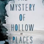 [PDF] [EPUB] The Mystery of Hollow Places Download