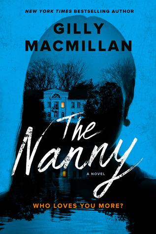 [PDF] [EPUB] The Nanny Download by Gilly Macmillan