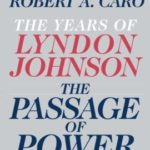 [PDF] [EPUB] The Passage of Power (The Years of Lyndon Johnson, #4) Download