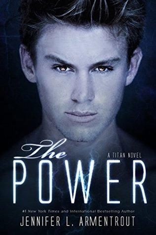 [PDF] [EPUB] The Power (Titan, #2) Download by Jennifer L. Armentrout