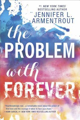 [PDF] [EPUB] The Problem with Forever Download by Jennifer L. Armentrout