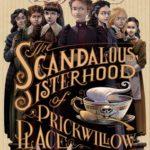 [PDF] [EPUB] The Scandalous Sisterhood of Prickwillow Place Download