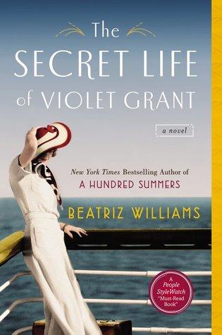 [PDF] [EPUB] The Secret Life of Violet Grant Download by Beatriz Williams