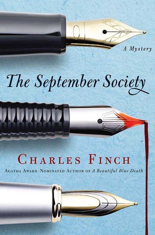 [PDF] [EPUB] The September Society (Charles Lenox Mysteries, #2) Download by Charles Finch