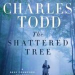 [PDF] [EPUB] The Shattered Tree (Bess Crawford, #8) Download
