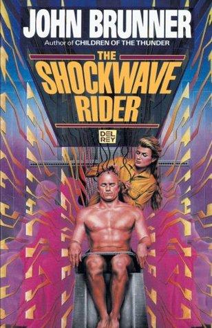 [PDF] [EPUB] The Shockwave Rider Download by John Brunner