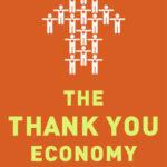 [PDF] [EPUB] The Thank You Economy Download