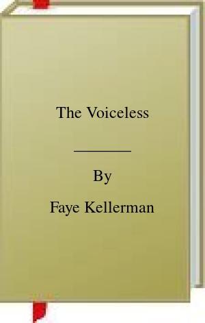 [PDF] [EPUB] The Voiceless Download by Faye Kellerman