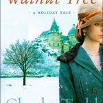 [PDF] [EPUB] The Walnut Tree: A Holiday Tale (Bess Crawford, #4.5) Download