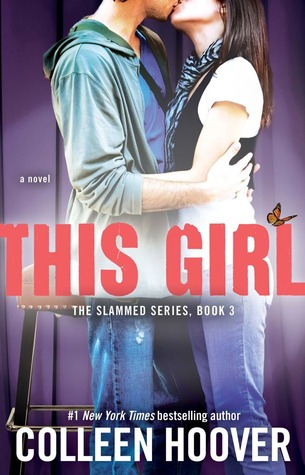 [PDF] [EPUB] This Girl (Slammed, #3) Download by Colleen Hoover