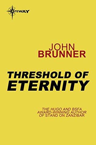 [PDF] [EPUB] Threshold of Eternity Download by John Brunner